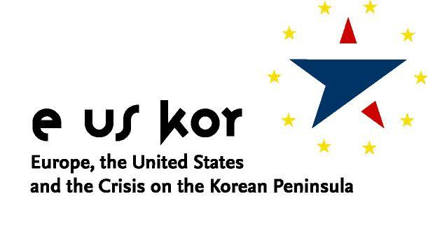Europe, the United States and the Crisis on the KORean Peninsula