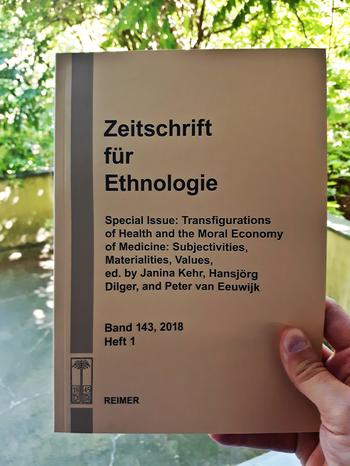 "Zeitschrift für Ethnologie Special Issue ""Transfigurations of Health and the Moral Economy of Medicine: Subjectivities, Materialities, Values"""