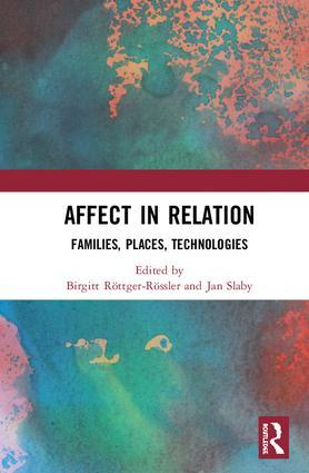 Affect in Relation. Families, Places, Technologies
